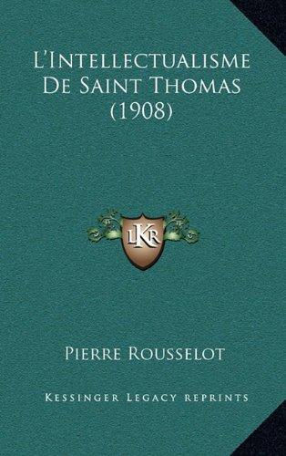 L'Intellectualisme de Saint Thomas (1908)