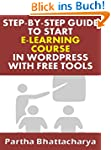 Step-By-Step Guide To Start E-Learnin...