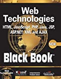 img - for Web Technologies: HTML, Javascript, PHP, Java, Jsp, XML and Ajax, Black Book book / textbook / text book