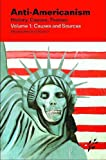 img - for Anti-Americanism: Volume 1: Causes and Sources book / textbook / text book