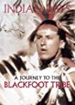 Indian Days - A Journey To The Blackf...