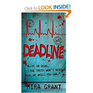 Deadline - Mira Grant