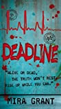 Deadline (Newsflesh)
