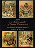Zim: The Autobiography of Eugene Zimmerman
