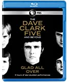 Dave Clark Five & Beyond: Glad All Over [Blu-ray] [Import]