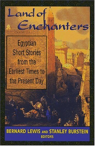 Land of Enchanters: Egyptian Short Stories from the...