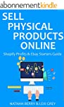 Sell Physical Products Online - 2016:...