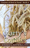Amish Romance: Marty's Conflict: Short Amish Romance Story (Cousins of Bird in Hand Series Book 4)