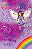 Evie the Mist Fairy (Rainbow Magic - The Weather Fairies)