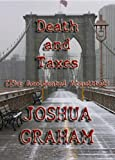 Death and Taxes (The Accidental Acquittal) (English Edition)