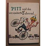 """Pitt und das verzauberte Fahrradvon """"Clemens Parma"""""""