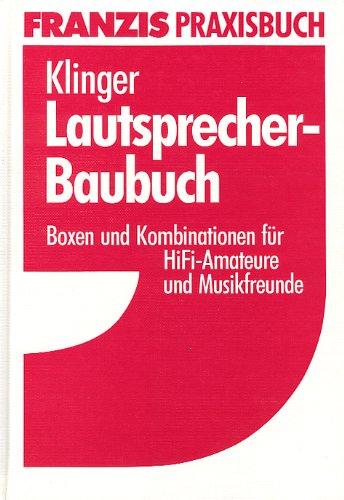 Lautsprecher-Baubuch-Boxen-und-Kombinationen-fr-HiFi-Amateure-und-Musikfreunde