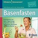 Basenfasten Hörbuch von Sabine Wacker, Andreas Wacker Gesprochen von: Antje Schäffer, Fritz von Friedl, Christina Lederhaas