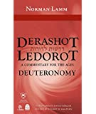 Derashot Ledorot: Deuteronomy, A Commentary for the Ages (Derashot Ledorot)