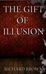The Gift of Illusion