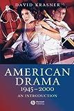 American Drama 1945 - 2000: An Introduction (1405120878) by Krasner, David