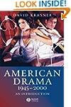 American Drama 1945 - 2000: An Introd...