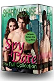 Spy Date: The Full Collection: The Complete Boxed Set, Dates One through Nine (The Spy Date Series Book 10)