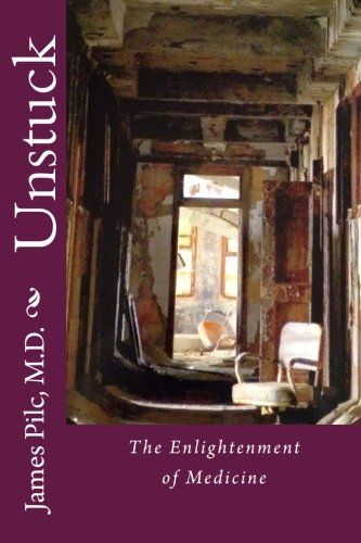 Unstuck: The Enlightenment of Medicine