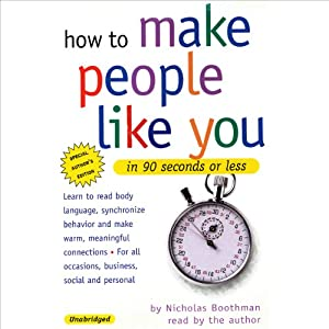 How to Make People Like You in 90 Seconds or Less Audiobook