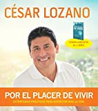 Por el placer de vivir (Conferencia grabada en vivo) (Spanish Edition)