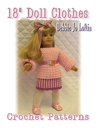 18 Inch Doll Clothes: Crochet Patterns