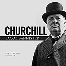 Churchill Audiobook by Jacob Bannister Narrated by Tim Bruce