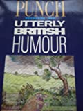 """Punch"" Book of Utterly British Humour"