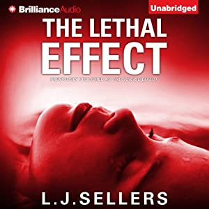 The Lethal Effect | [L. J. Sellers]