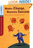 Master Change, Maximize Success