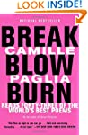 Break, Blow, Burn: Camille Paglia Rea...