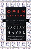 Open Letters: Selected Writings, 1965-1990 (0679738118) by Havel, Vaclav