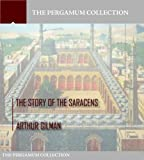 The Story of the Saracens (English Edition)