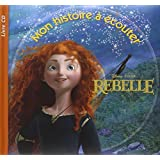 Rebelle (1CD audio)