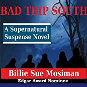 Bad Trip South | [Billie Sue Mosiman]