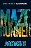 James Dashner The Maze Runner by Dashner, James 1st (first) Edition (2011)