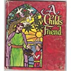 A CHILD'S FRIEND Tell-a-Tale book #2519 by…