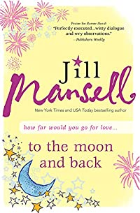 To The Moon And Back by Jill Mansell ebook deal