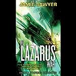 Origins: The Lazarus War, Book 3   Jamie Sawyer