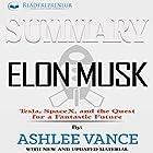 Summary: Elon Musk: Tesla, SpaceX, and the Quest for a Fantastic Future Hörbuch von  Readtrepreneur Publishing Gesprochen von: Donna Lorenz Motta