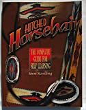 Hitched Horsehair: The Complete Guide for Self-Learning