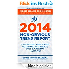 The 2014 Non-Obvious Trend Report: 15 Surprising New Trends Changing  How We Buy, Sell Or Believe Anything (The Non-Obvious Trend Report) (English Edition)