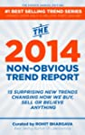 The 2014 Non-Obvious Trend Report: 15...