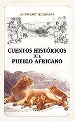 Cuentos Historicos Del Pueblo Africano descarga pdf epub mobi fb2