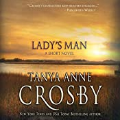 Lady's Man | [Tanya Anne Crosby]