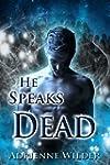 He Speaks Dead (English Edition)