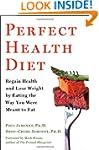 Perfect Health Diet: Regain Health an...