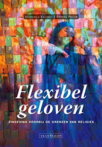 flexibel-geloven-druk-1-zingeving-voorbij-de-grenzen-van-religies