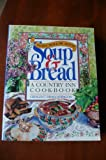 img - for The Dairy Hollow House Soup & Bread: A Country Inn Cookbook book / textbook / text book