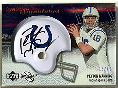 Peyton Manning 2007 UD Sweet Spot Signatures Football AUTO Denver Broncos Indianapolis Colts #/49 Trading Card #SSS-PM2 Silver Level Helmet